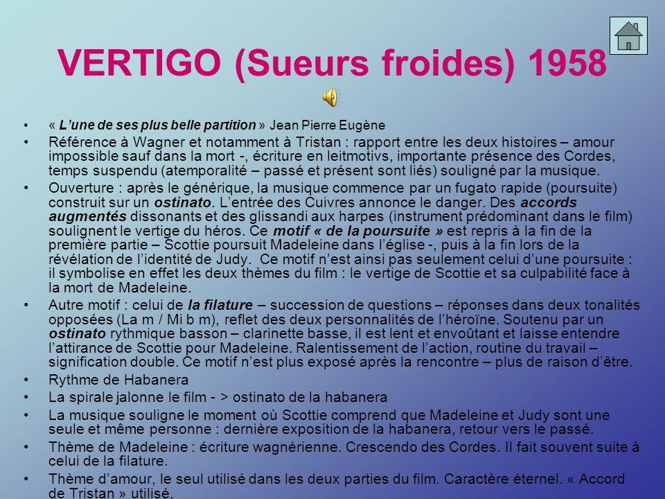 VERTIGO (Sueurs froides) 1958 « Lune de ses plus belle partition » Jean Pierre Eugène Référence à Wagner et notamment à Tristan : rapport entre les de