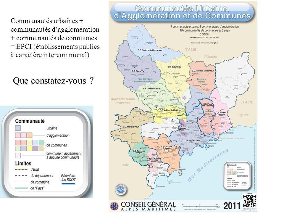 Communautés urbaines + communautés dagglomération + communautés de communes = EPCI (établissements publics à caractère intercommunal) Que constatez-vo