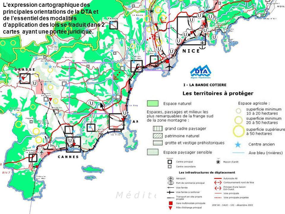 Lexpression cartographique des principales orientations de la DTA et de lessentiel des modalités dapplication des lois se traduit dans 2 cartes ayant