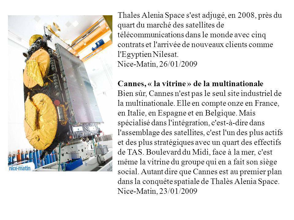 Thales Alenia Space s'est adjugé, en 2008, près du quart du marché des satellites de télécommunications dans le monde avec cinq contrats et l'arrivée