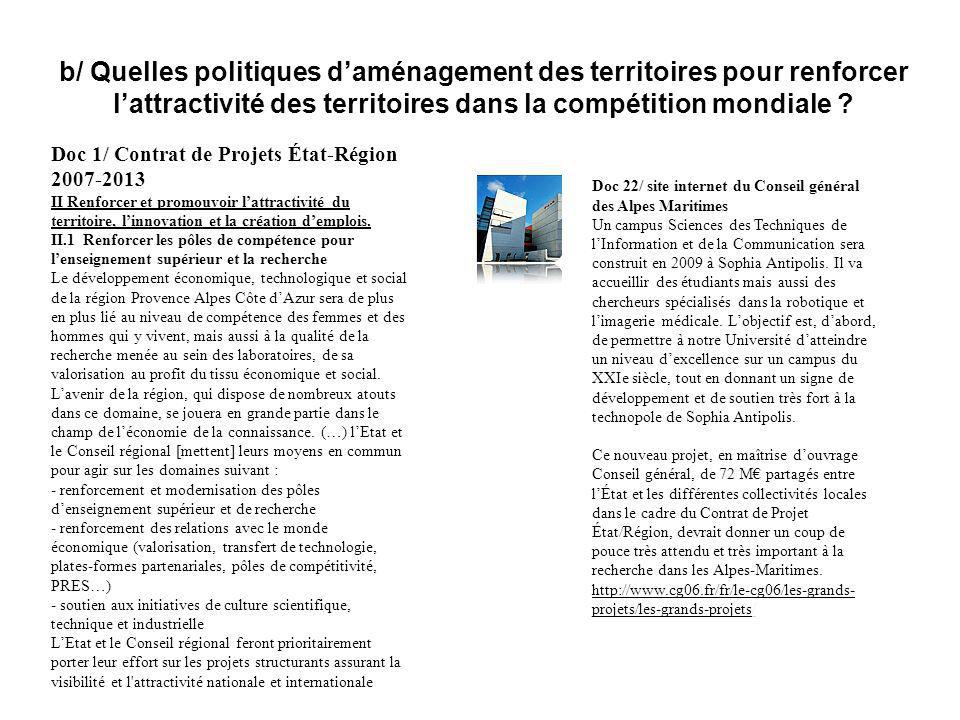 b/ Quelles politiques daménagement des territoires pour renforcer lattractivité des territoires dans la compétition mondiale ? Doc 1/ Contrat de Proje