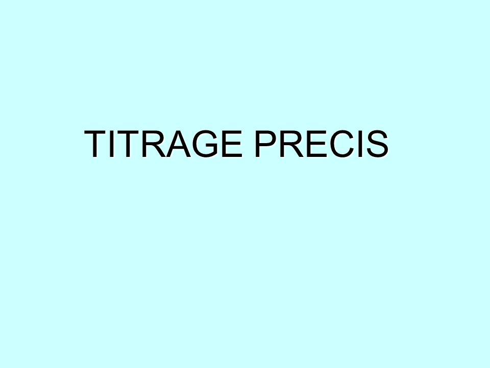 TITRAGE PRECIS