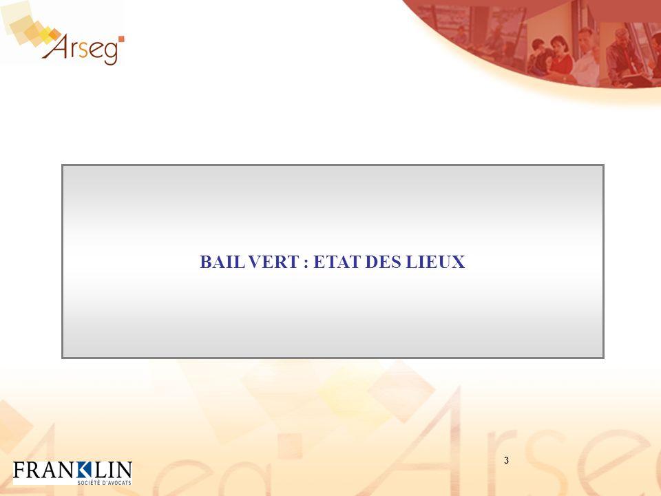 BAIL VERT : ETAT DES LIEUX 3