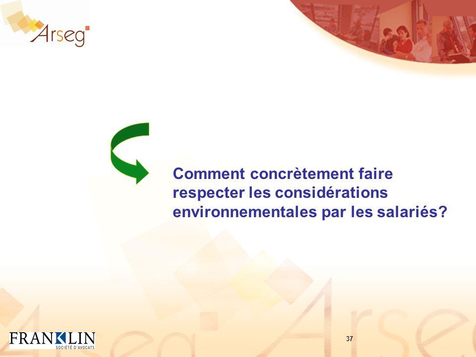 Comment concrètement faire respecter les considérations environnementales par les salariés 37