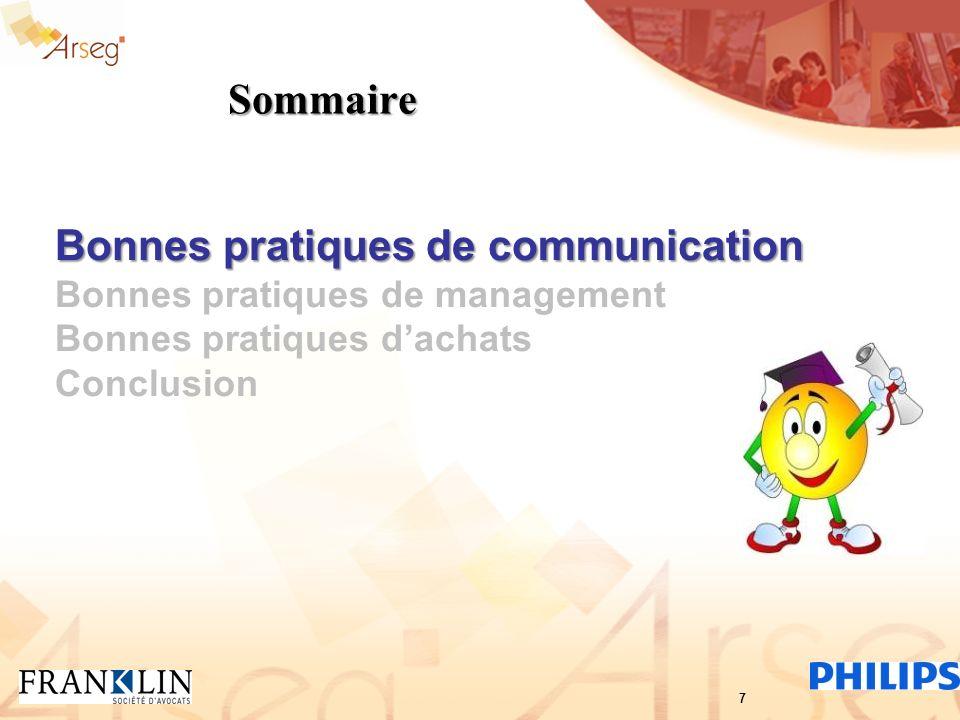 Sommaire Bonnes pratiques de communication Bonnes pratiques de management Bonnes pratiques dachats Conclusion 7