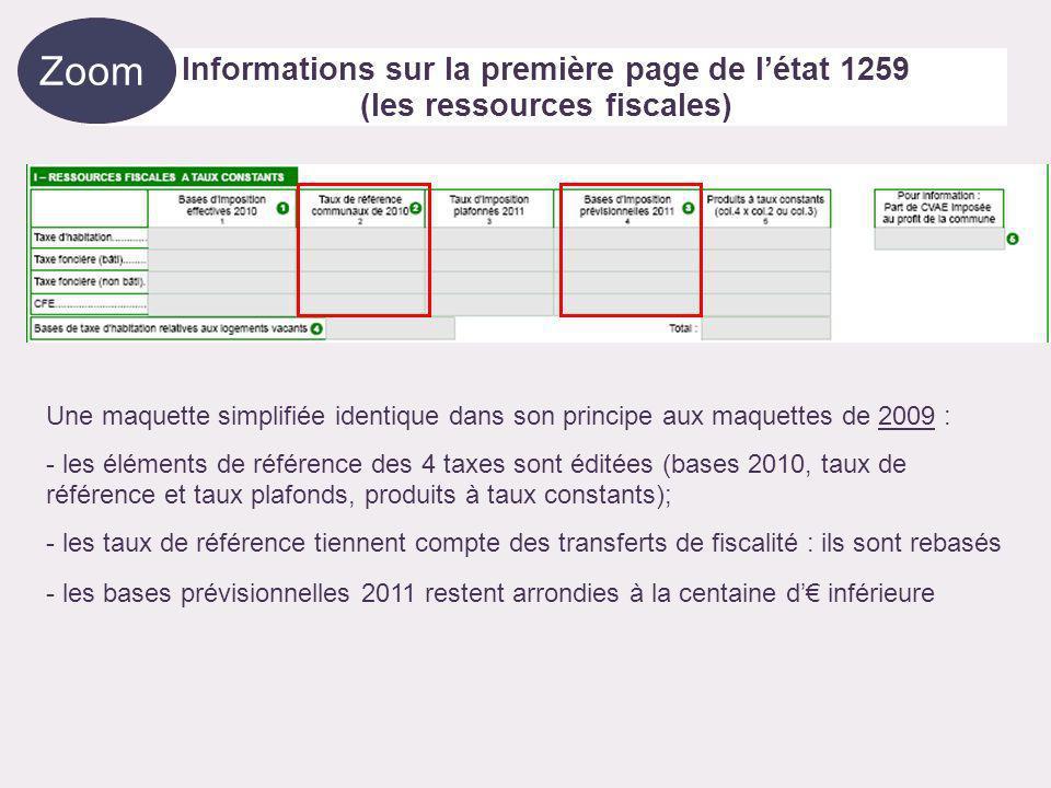 Une maquette simplifiée identique dans son principe aux maquettes de 2009 : - les éléments de référence des 4 taxes sont éditées (bases 2010, taux de