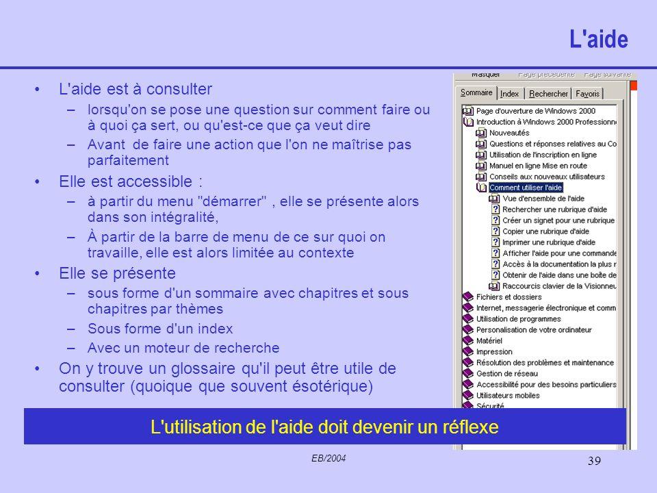 EB/2004 38 Pilotes (Drivers) Programmes permettant à un périphérique de dialoguer avec Windows. Un périphérique ne peut fonctionner sans son pilote. L