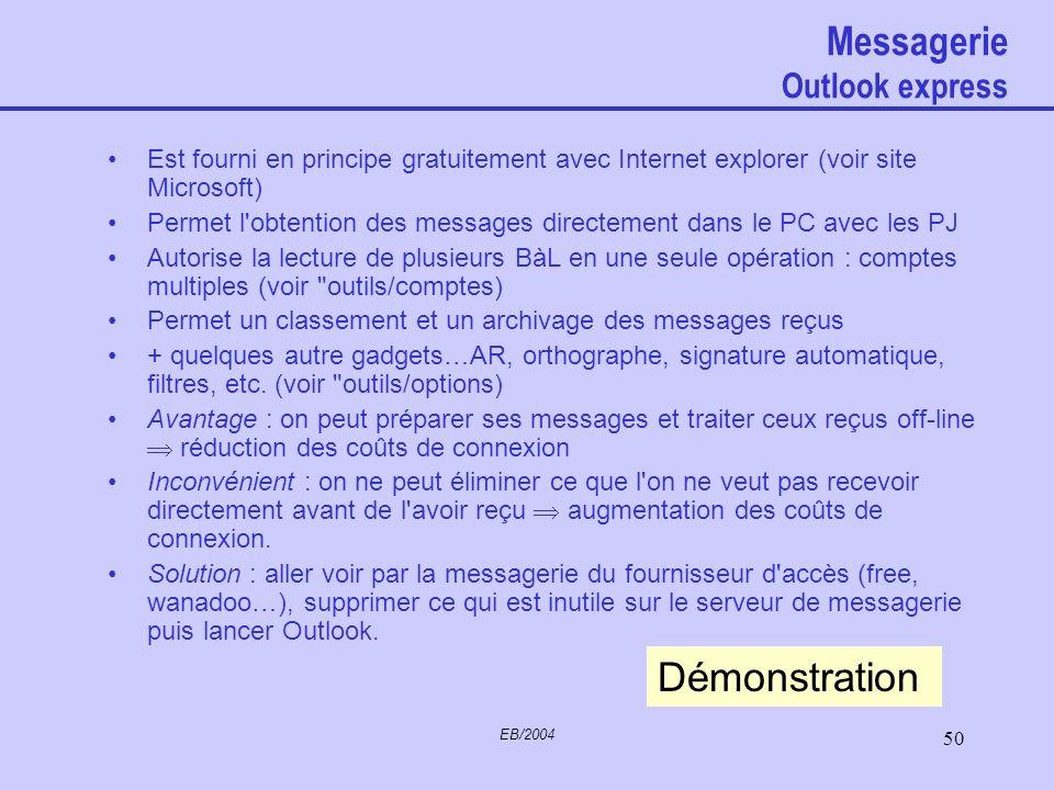 EB/2004 49 Internet Software Downloads Comment Logiciels à télécharger –Connaître la version de Windows que vous utilisez –Suivre les indications du f