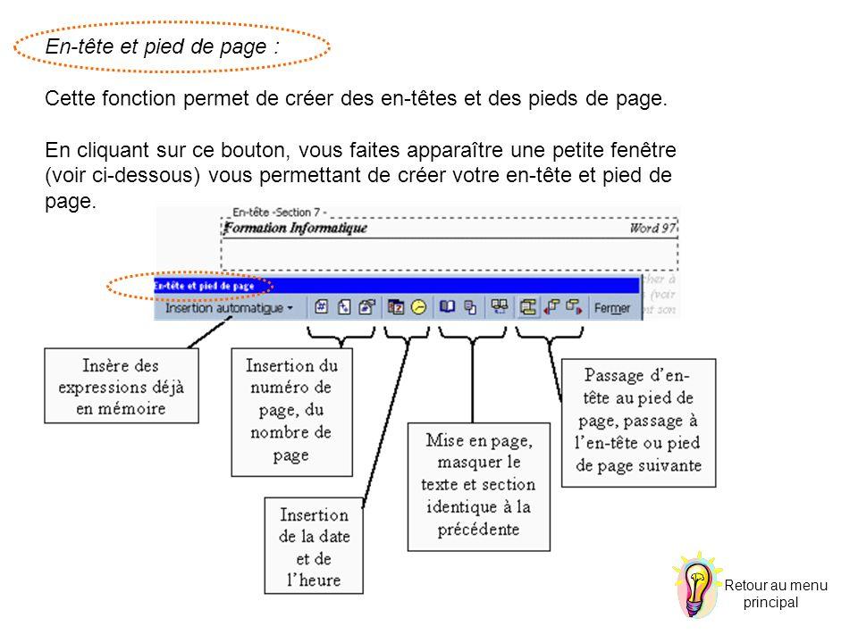 En-tête et pied de page : Cette fonction permet de créer des en-têtes et des pieds de page. En cliquant sur ce bouton, vous faites apparaître une peti