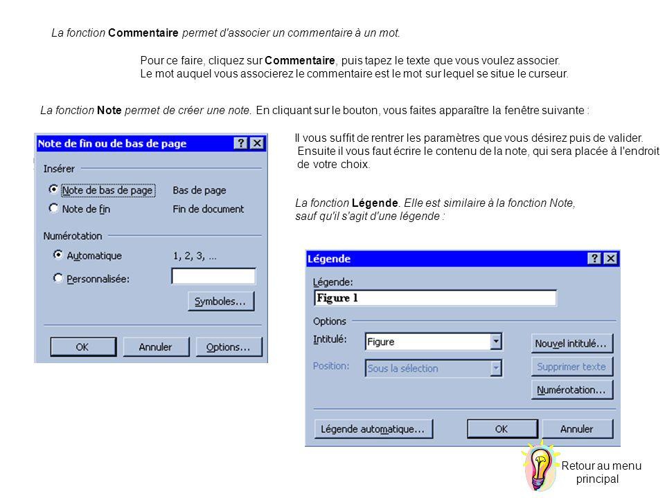 La fonction Note permet de créer une note. En cliquant sur le bouton, vous faites apparaître la fenêtre suivante : Pour ce faire, cliquez sur Commenta