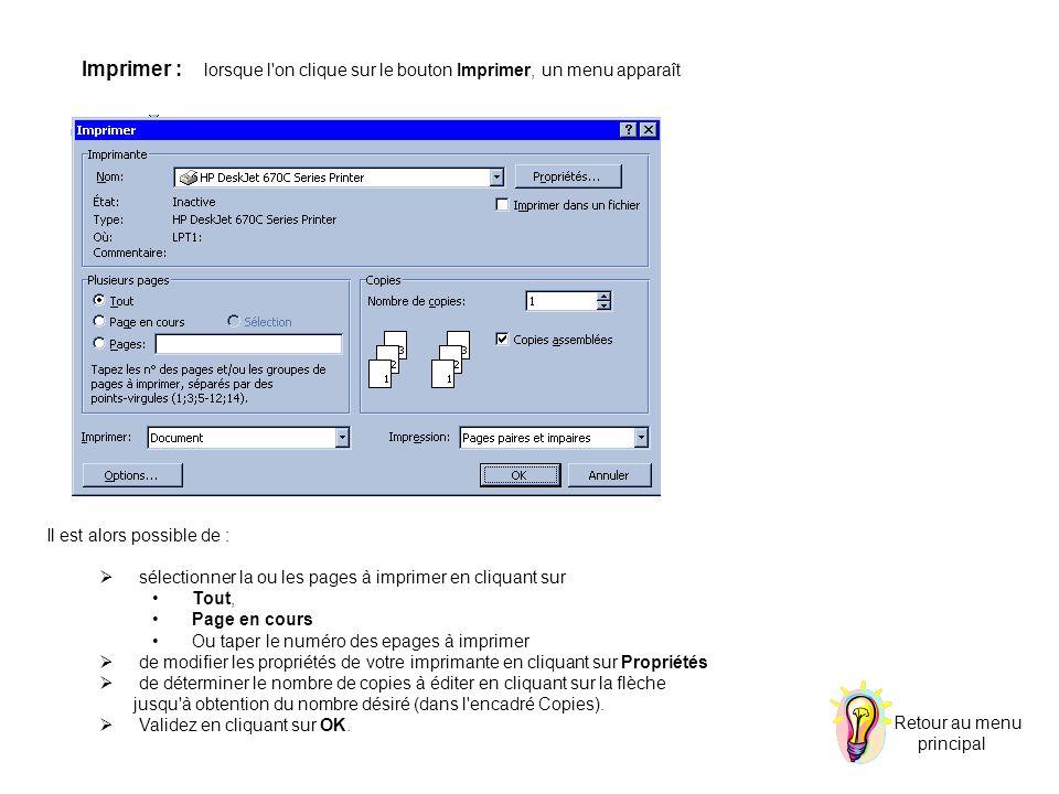 Imprimer : lorsque l'on clique sur le bouton Imprimer, un menu apparaît Il est alors possible de : sélectionner la ou les pages à imprimer en cliquant