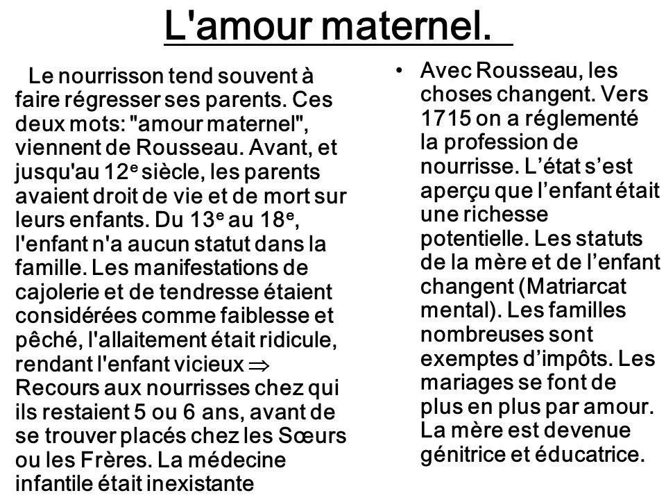 L amour maternel.Le nourrisson tend souvent à faire régresser ses parents.