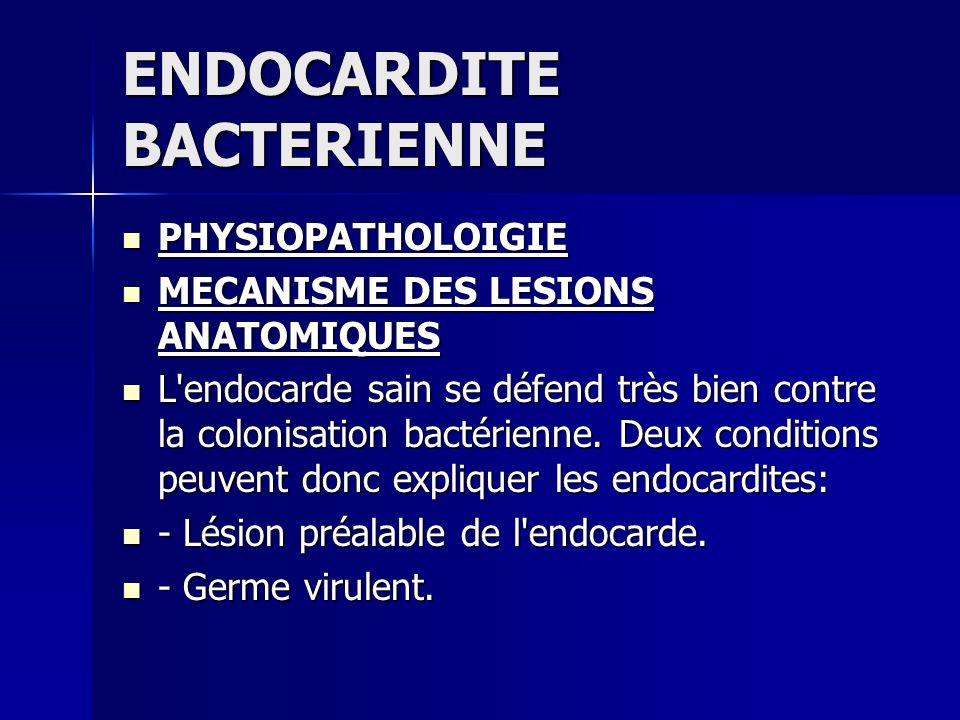 ENDOCARDITE BACTERIENNE A) PRONOSTIC A) PRONOSTIC - Les endocardites bactériennes sont des maladies graves - Les endocardites bactériennes sont des maladies graves - Chez 15 à 20 % des patients ils existe des séquelles: insuffisance cardiaque, séquelles d embolies.