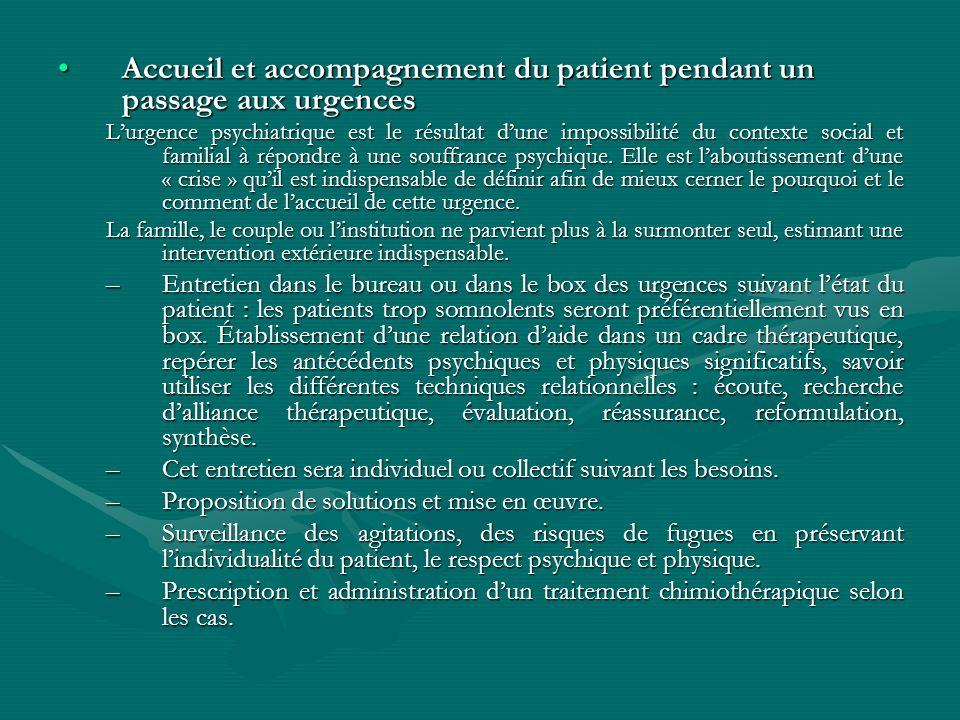 Accueil et accompagnement du patient pendant un passage aux urgencesAccueil et accompagnement du patient pendant un passage aux urgences Lurgence psyc