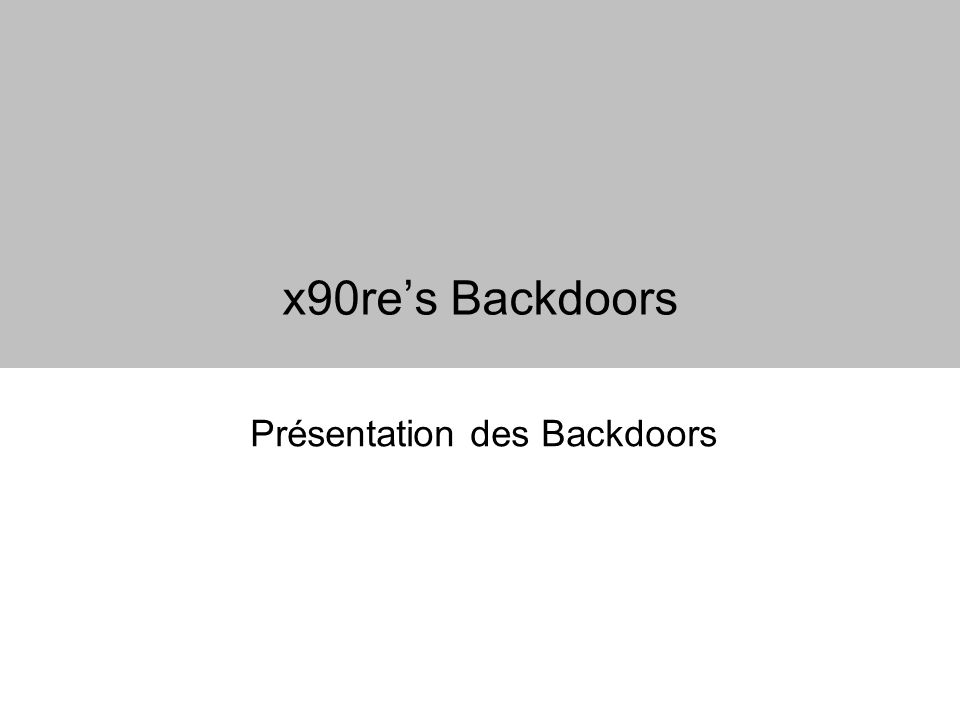 x90res Backdoors Présentation des Backdoors