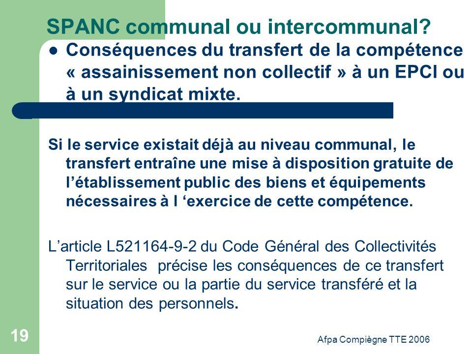 Afpa Compiègne TTE 2006 19 SPANC communal ou intercommunal? Conséquences du transfert de la compétence « assainissement non collectif » à un EPCI ou à