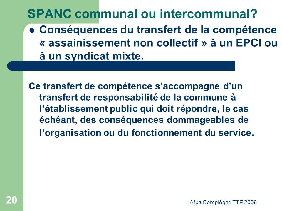 Afpa Compiègne TTE 2006 20 SPANC communal ou intercommunal? Conséquences du transfert de la compétence « assainissement non collectif » à un EPCI ou à