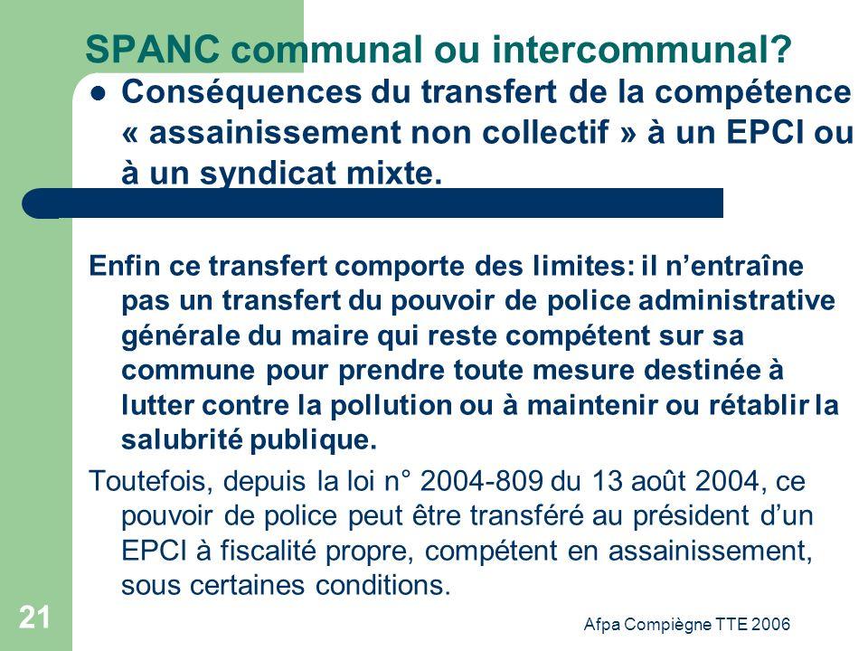 Afpa Compiègne TTE 2006 21 SPANC communal ou intercommunal? Conséquences du transfert de la compétence « assainissement non collectif » à un EPCI ou à