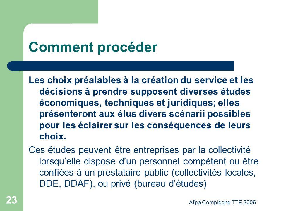 Afpa Compiègne TTE 2006 23 Comment procéder Les choix préalables à la création du service et les décisions à prendre supposent diverses études économi
