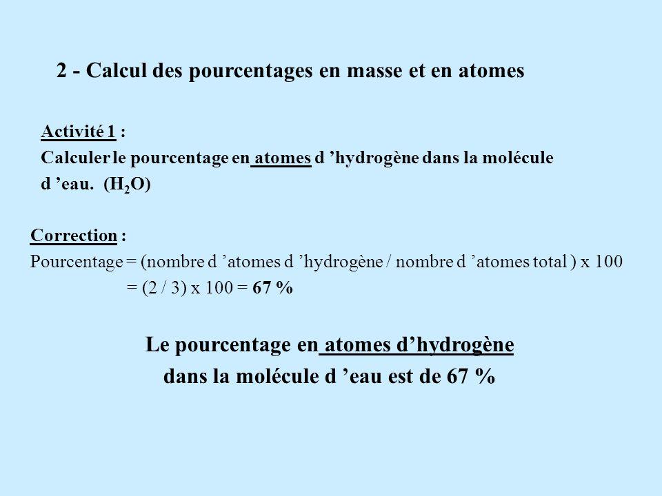 V. Masse d une molécule EX : Calculer la masse de la molécule d eau. H 2 O Données : La masse dun nucléon est : m n = 1, 67 x 10 -27 kg. 1 1 H 16 8 O