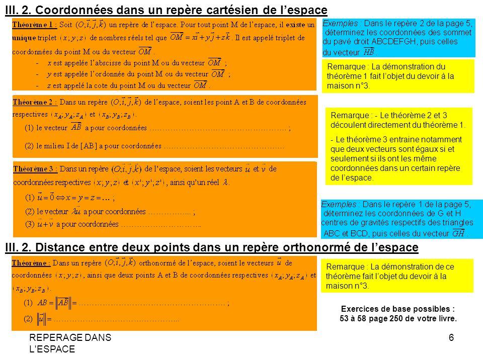 REPERAGE DANS L ESPACE 7 IV.EQUATIONS CARTESIENNES IV.