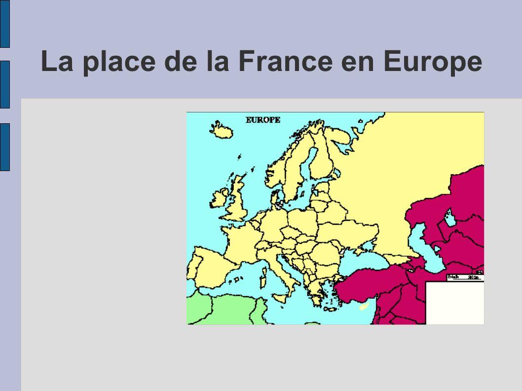 La place de la France en Europe