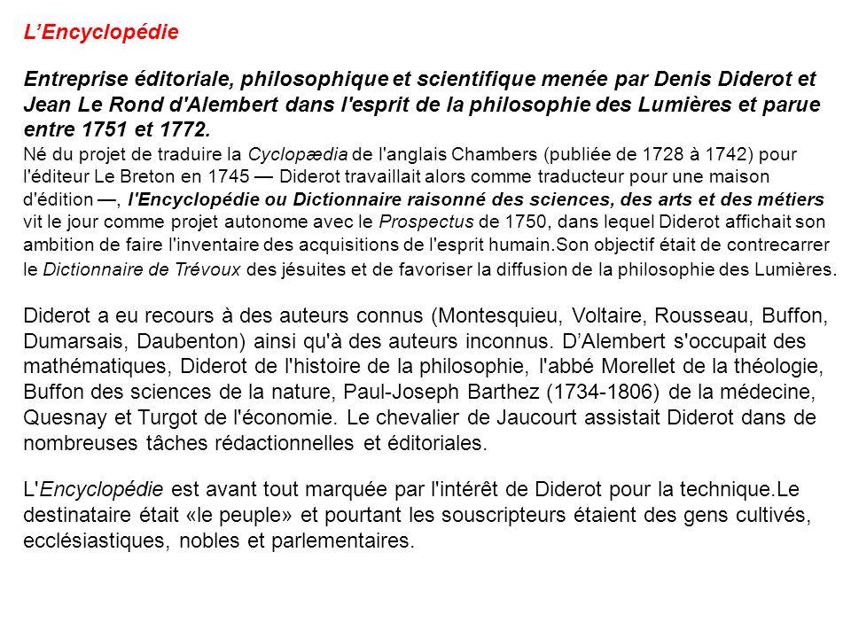 Entreprise éditoriale, philosophique et scientifique menée par Denis Diderot et Jean Le Rond d'Alembert dans l'esprit de la philosophie des Lumières e