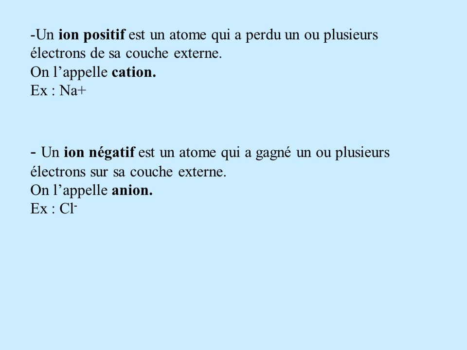Conclusion : A lexception des gaz nobles, les éléments nexistent pas naturellement sous formes datomes isolés. Les atomes se transforment pour obtenir