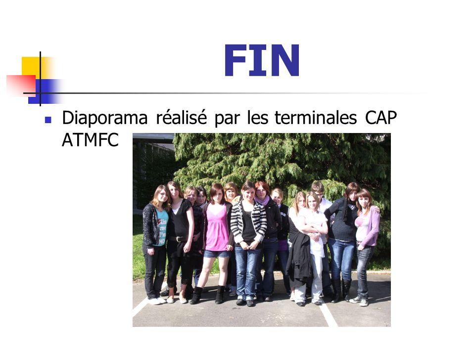 FIN Diaporama réalisé par les terminales CAP ATMFC