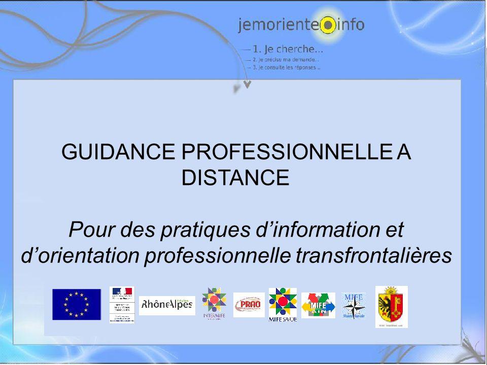GUIDANCE PROFESSIONNELLE A DISTANCE Pour des pratiques dinformation et dorientation professionnelle transfrontalières