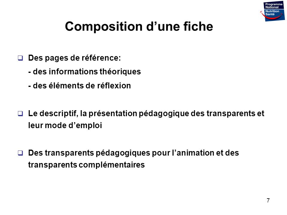 7 Composition dune fiche Des pages de référence: - des informations théoriques - des éléments de réflexion Le descriptif, la présentation pédagogique