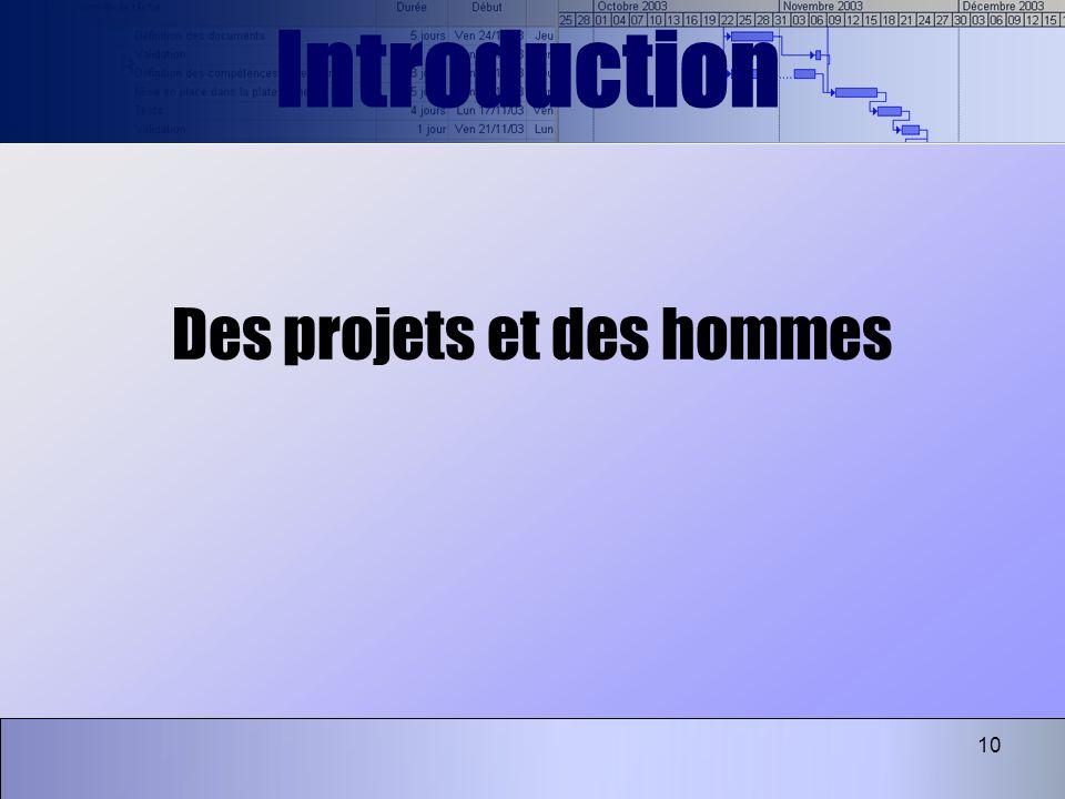 10 Des projets et des hommes Introduction