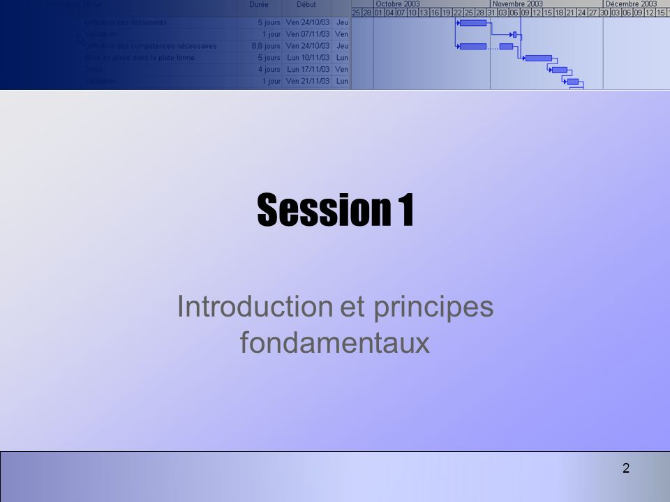 2 Session 1 Introduction et principes fondamentaux