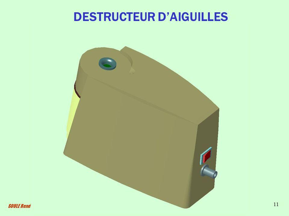 SOULE René 11 DESTRUCTEUR DAIGUILLES
