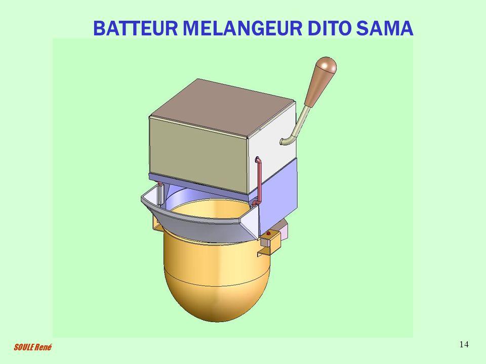 SOULE René 14 BATTEUR MELANGEUR DITO SAMA