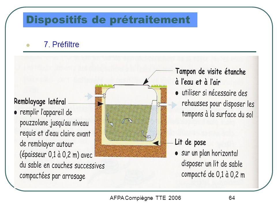 AFPA Compiègne TTE 2006 64 Dispositifs de prétraitement 7. Préfiltre
