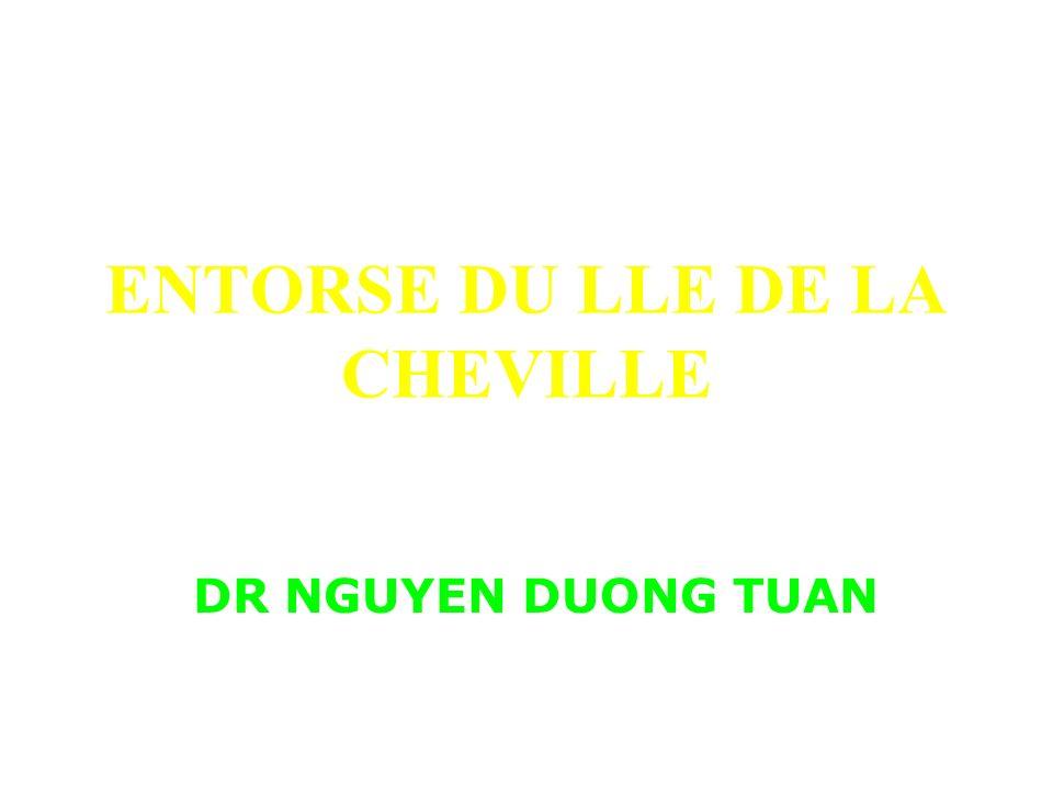 ENTORSE DU LLE DE LA CHEVILLE DR NGUYEN DUONG TUAN