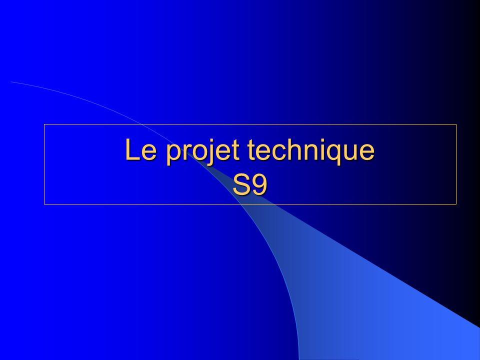 Le projet technique S9