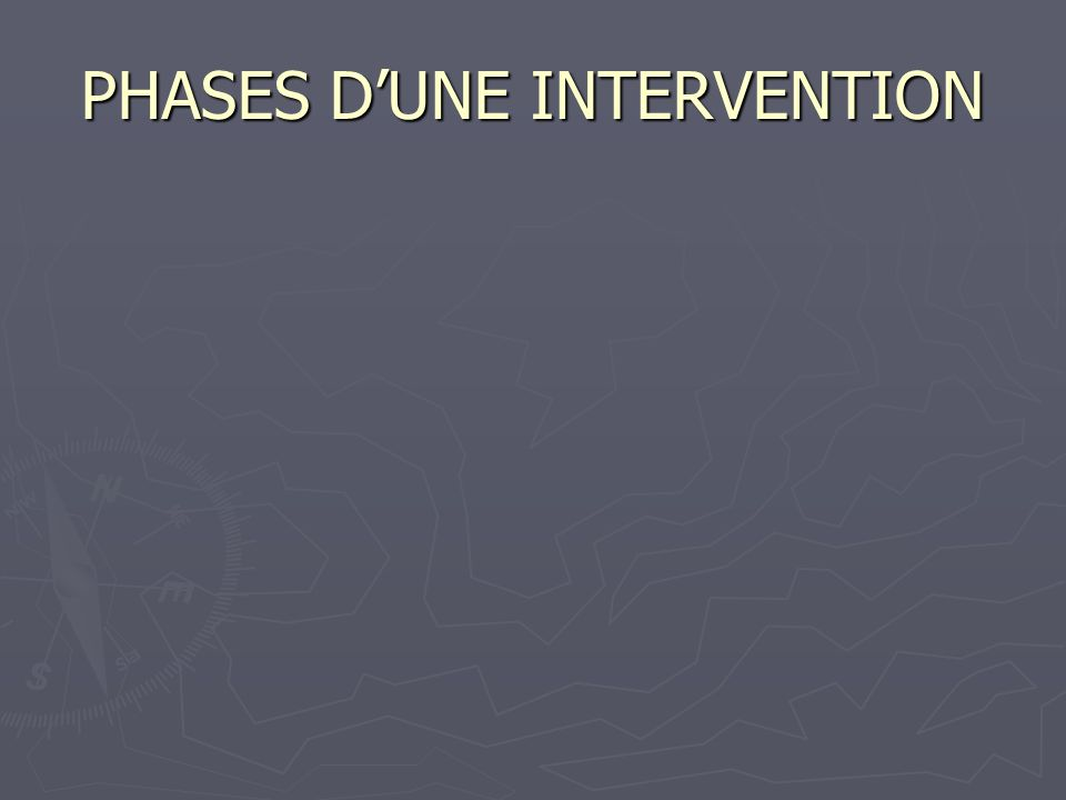 PHASES DUNE INTERVENTION
