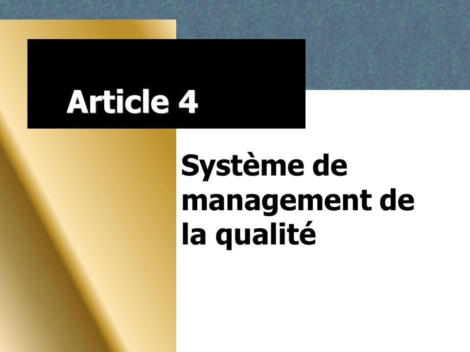 Article 4 Système de management de la qualité