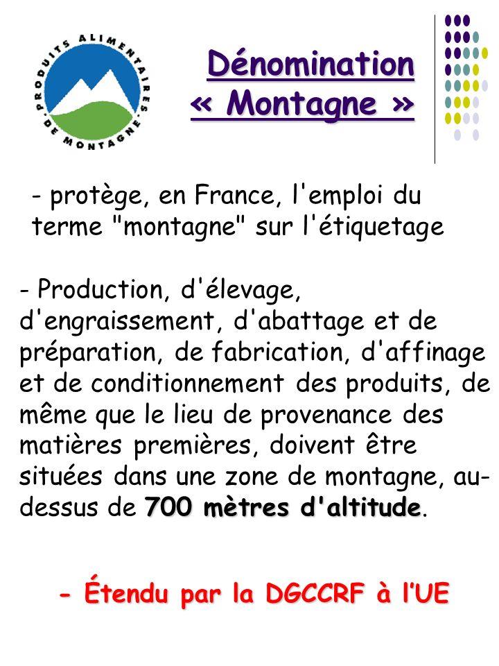 Dénomination « Montagne » - protège, en France, l'emploi du terme