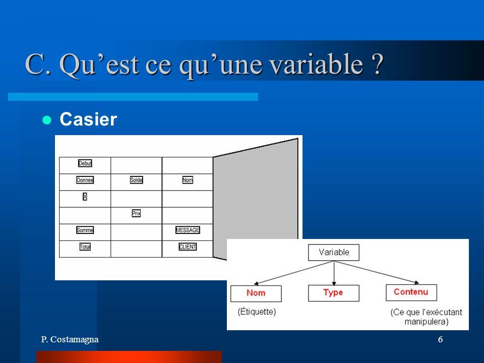 P. Costamagna6 C. Quest ce quune variable ? Casier
