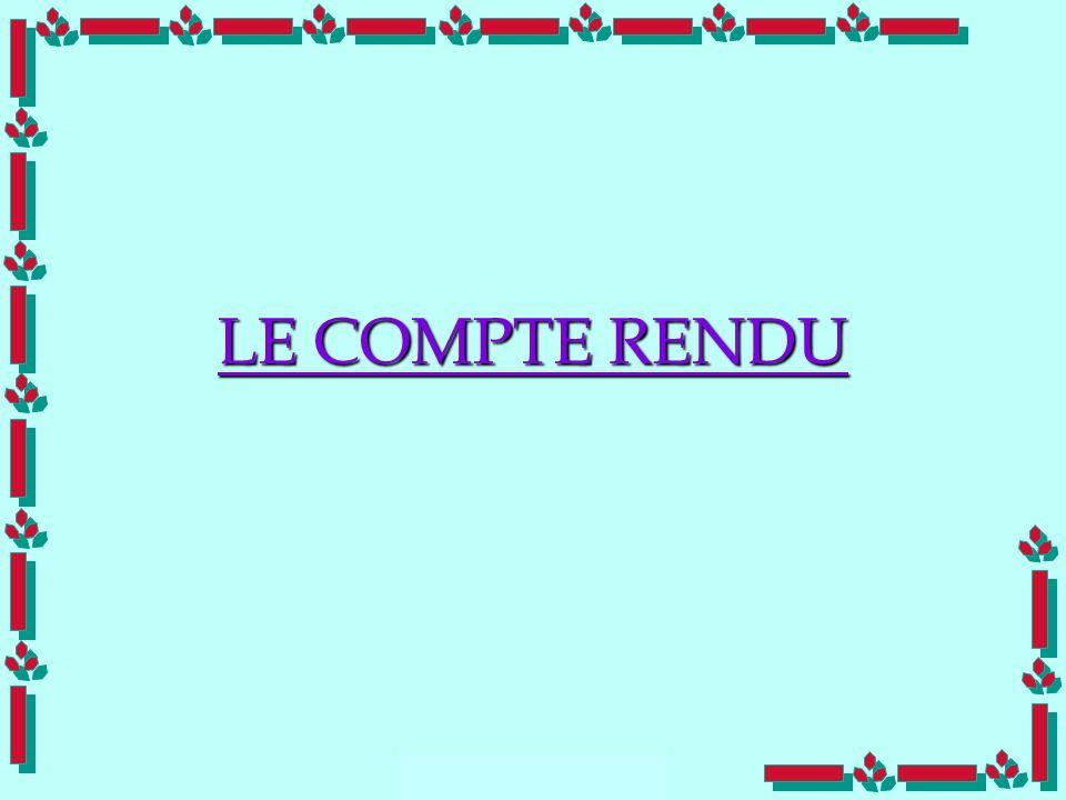 LE COMPTE RENDU