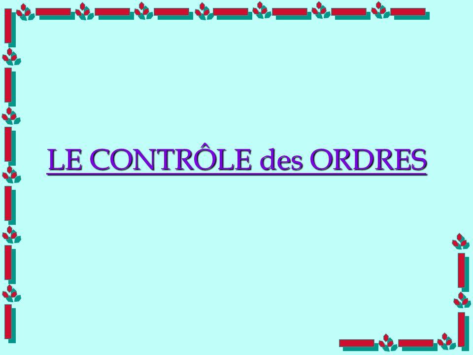 LE CONTRÔLE des ORDRES