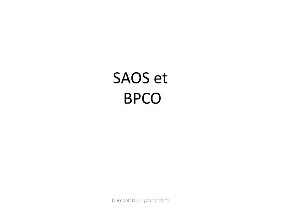 Les pathologies respiratoires qui pourraient faire envisager cette associations sont plus nombreuses BPCO Asthme Fibroses OHS Neuro-musculaire (Duchenne, Steinert, …) D Robert DIU Lyon 12-2011