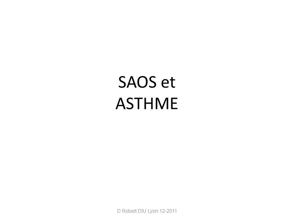 SAOS et ASTHME D Robert DIU Lyon 12-2011