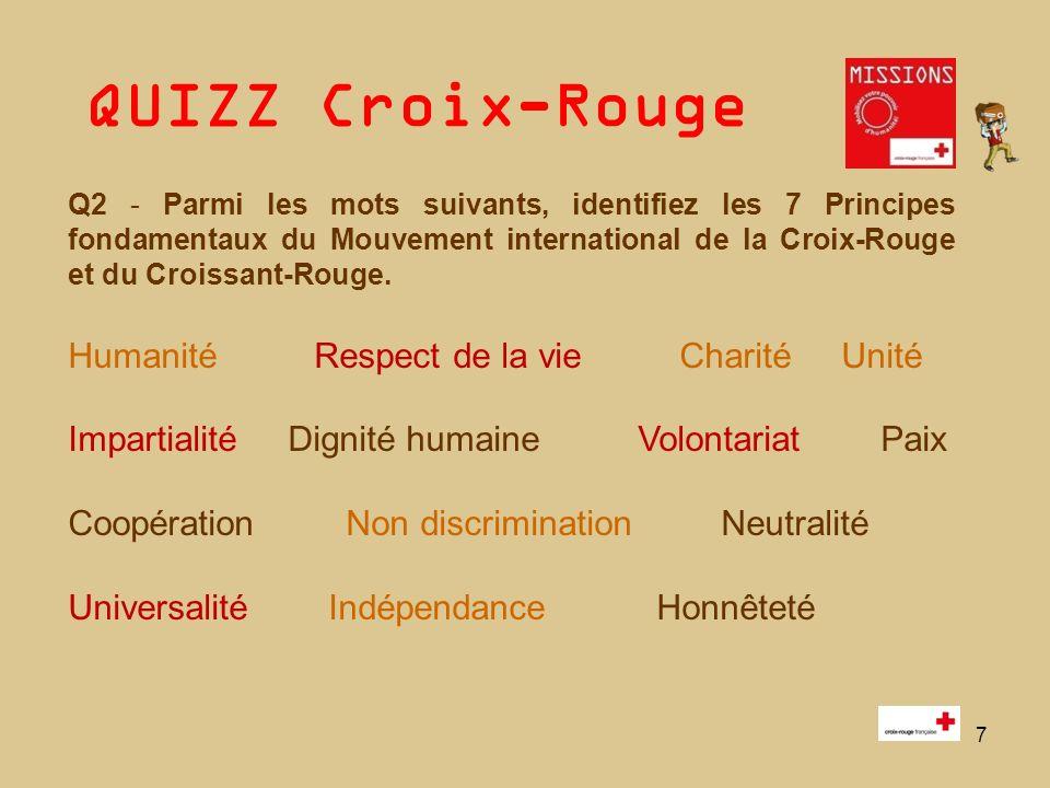 QUIZZ Croix-Rouge 7 Q2 - Parmi les mots suivants, identifiez les 7 Principes fondamentaux du Mouvement international de la Croix-Rouge et du Croissant