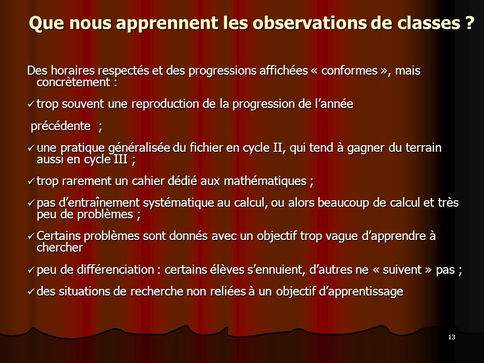 13 Que nous apprennent les observations de classes .