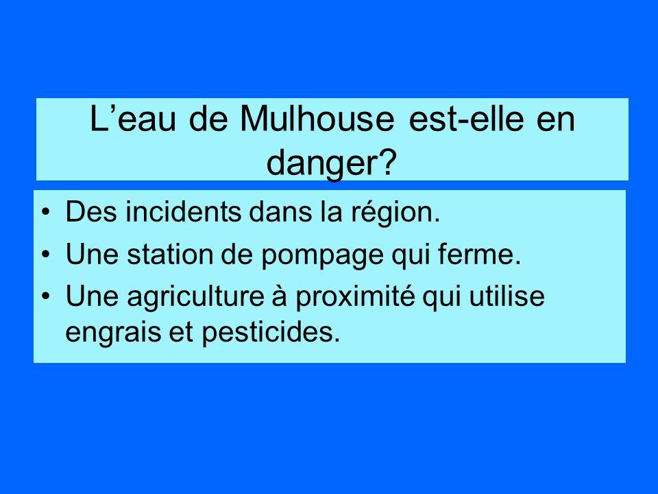 Leau de Mulhouse est-elle en danger.Des incidents dans la région.