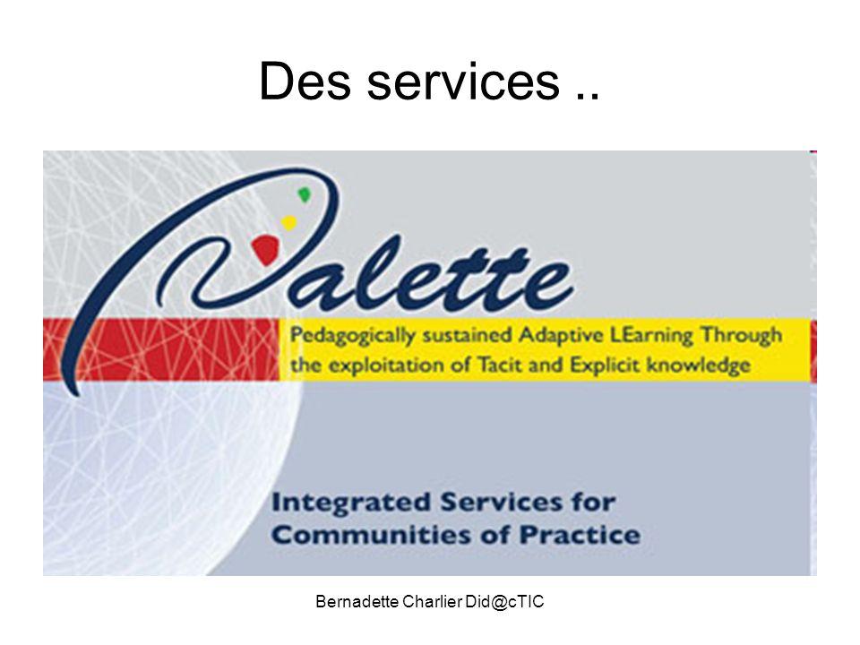 Bernadette Charlier Did@cTIC Des services..